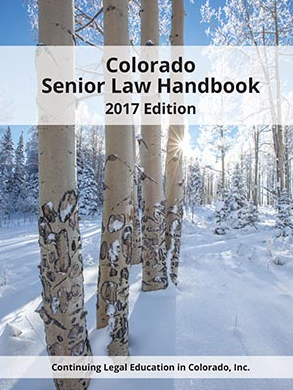 "A picture of the Colorado Bar Association booklet, ""Colorado Senior Law Handbook.""  If clicked on, it will open the Colorado Bar Association web page with the booklet for downloading."
